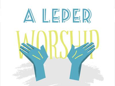 A Leper Worship