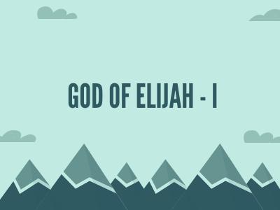 God Of Elijah - I